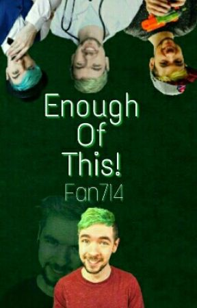 Enough Of This! by Fan714