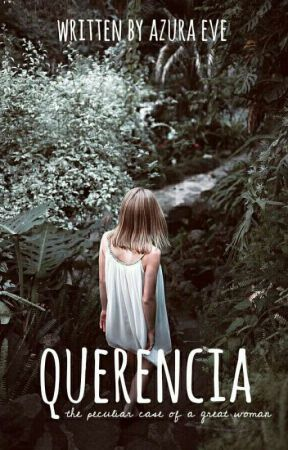 [On-Hold] Querencia by Azura_Eve