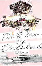 The Return of Delilah by endlesshopeful_
