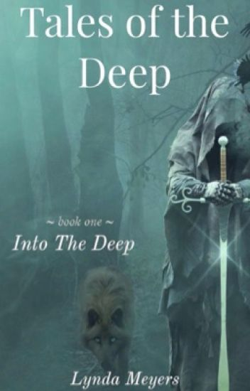 Tales of the Deep: Into the Deep (Book 1)