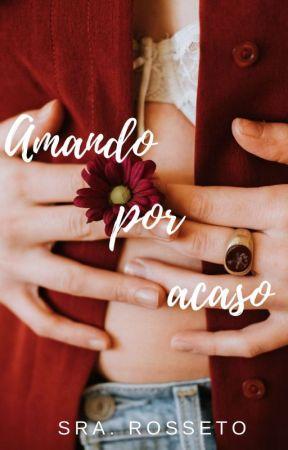 Amando por acaso  by SraRosseto