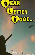 Dear Letter Book... by thisisreal74