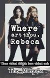 Where art thou, Rebeca cover