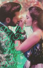 Do pal ki thi ye dilon ki Dastaan by Pjcutee