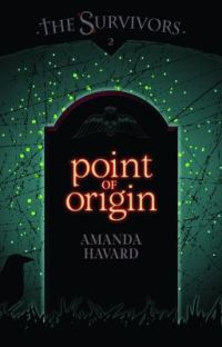 The Survivors: Point of Origin (book 2) cover