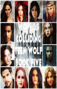 Worlds Colliding (Teen Wolf, Book Five) cover