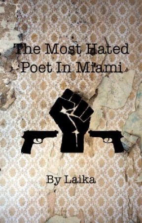 The Most Hated Poet In Miami by PhobiaPhobic
