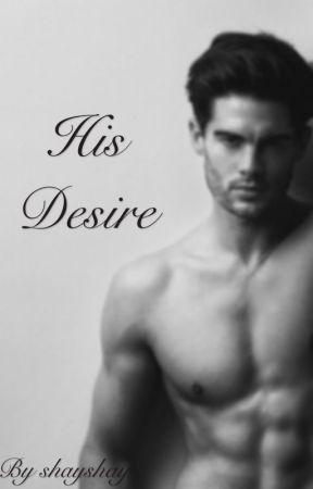 His Desire by PrettyPessa