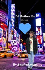 I'd Rather Be Blue (POST MALONE) by FibiFendi