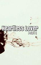 Heartless Lover by PearlQadir