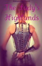 The Lady's Highlands by CherishTheStorm