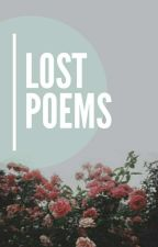 Lost Poems by XxBloomerchenxX