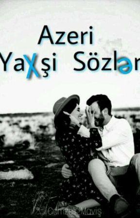Azəri Yaxşı Sözlər by gece_asktir