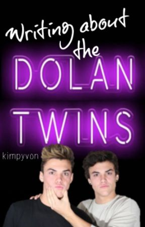 Writing About The Dolan Twins by kimpyvon