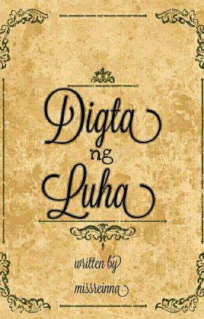 Digta ng Luha by missreinna