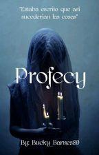 2| Profecy (Elijah Mikaelson) by Bucky_Barnes89