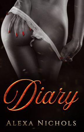 Dear Diary... by AlexaNicholsAuthor