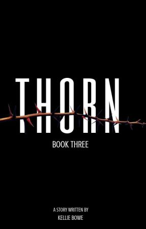 Thorn (Dark Side Series: Book 3) by WriterKellie