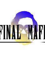 Final Mafia by user00732624
