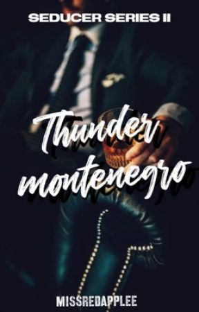 Seducer Series 2: Thunder Montenegro by MISSredapplee