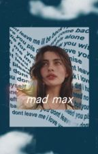 Mad Max (Tony Stark's daughter fanfic) by revengonss