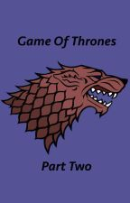 Game of Thrones - One Shots/Imagines: Part Two (Completed) by laureniscrazy96