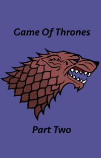 Game of Thrones - One Shots/Imagines: Part Two (Completed) cover
