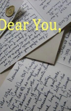 Dear You, by katiethetaco