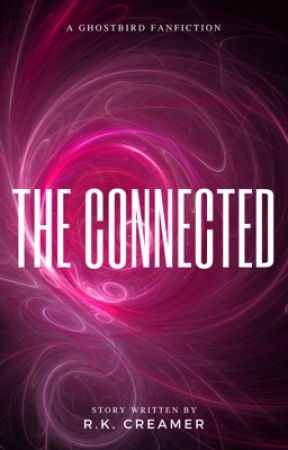 The Connected  by Rcreamer