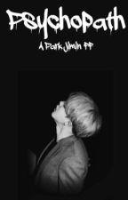 Psychopath/ ✔️  by humblechim