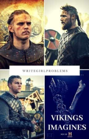 Vikings Drabbles and Oneshots by writegirlproblems
