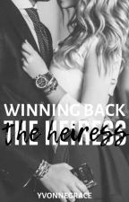 Winning Back The Heiress (Heir And Heiress #2) (COMPLETED)✔ by YvonneGrace1