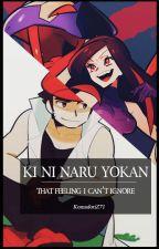KI NI NARU YOKAN-That feeling I can't ignore by KomadoriZ71