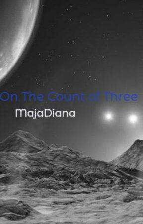 On The Count of Three by MajaDiana