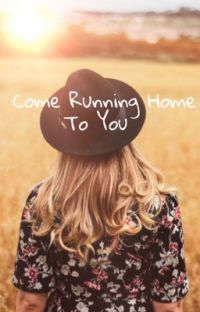Come Running Home To You  cover