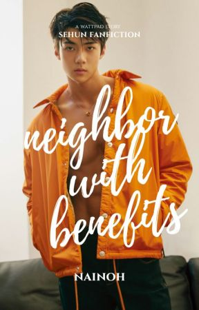 neighbor with benefits by nainoh