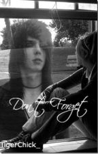 Don't Forget [Andy Biersack] by TigerChick_