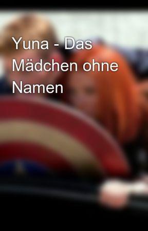 Yuna - Das Mädchen ohne Namen by caps_queen