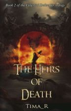 The Heirs of Death by Tima_R