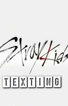 Stray Kids Texting  by Chys_Lullaby