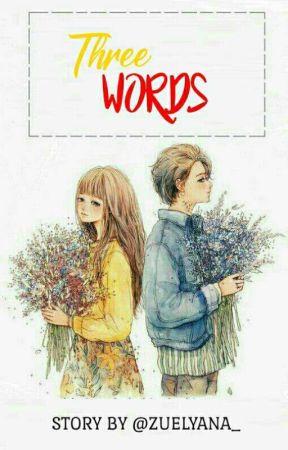 Three Words ❝I LOVE YOU !❞ • CMK • by Zuelyana_