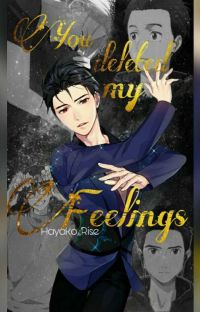 """""""You Deleted My Feelings""""-Victuuri cover"""