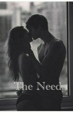The need. by darkest-lover-lies