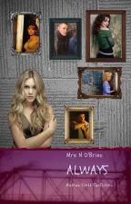 Always (Nathan Scott Fan Fiction) [2] by MrsNOBrien