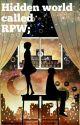 Hidden World called RPW. by holdenlucido
