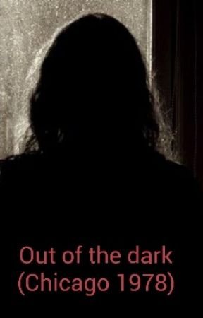 Out of the dark (Chicago 1978). Currently editing by Rosie_80