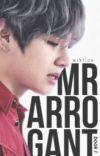 Mr Arrogant || kth. » book 1 ✔ cover