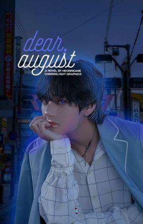 DEAR, AUGUST┃TAENNIE. by seungscafe