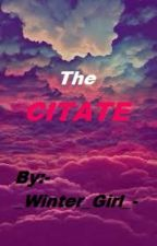 The Citate by -_Winter_Girl_-