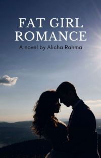 Fat Girl Romance - Exclusive At Dreame cover